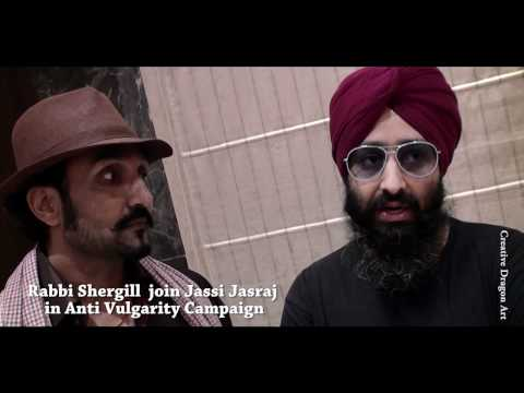 Rabbi Shergill Joins National Villager Jassi Jasraj's Anti Vulgarity Campaign video