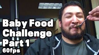Baby Food Challenge Part 1 of 2