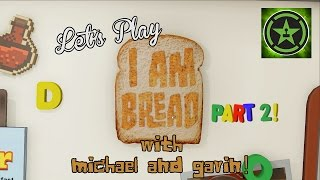 Let's Play - I am Bread Part 2