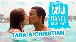 Dance Academy: Tara & Christian | Dance Academy in Love