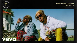 Social House Magic In The Hamptons Official Audio Ft Lil Yachty