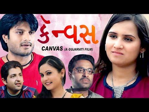 Canvas  - Superhit Urban Gujarati Film  2017 - Chirag Modi, Pooja Nayak, Umang Acharya thumbnail