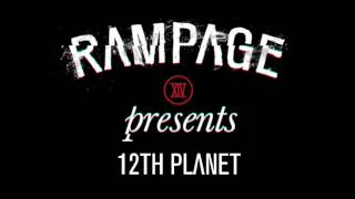 Announcing... 12th Planet for #RAMPAGE2016