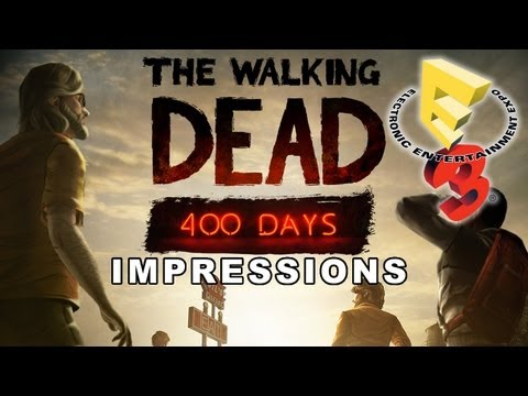 The Walking Dead 400 Days DLC Impressions (E3 2013) E3M13