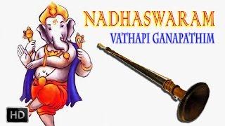 download lagu Vathapi Ganapathim - Nadhaswaram - Classical Instrumental - Jayashankar gratis