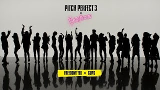 "Pitch perfect 3 x the voice ""freedom! '90 x cups"""