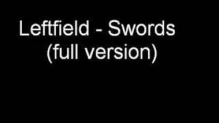 Watch Leftfield Swords video