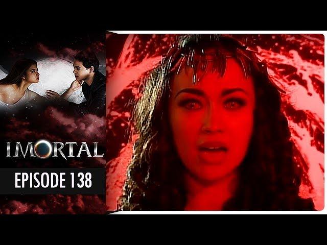 Imortal - Episode 138