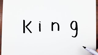 How To Draw A King Using The Word King