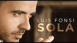 Luis Fonsi Sola Letra Sub Inglés Spanish And English