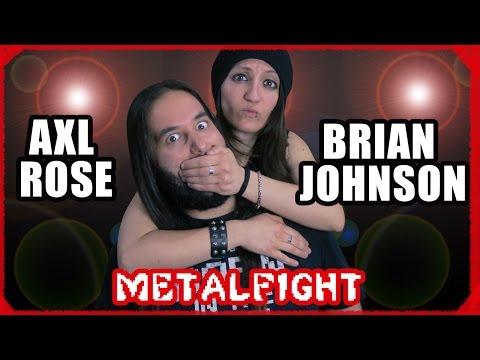 AXL ROSE vs BRIAN JOHNSON ♫ ¡MetalFight de cantantes!