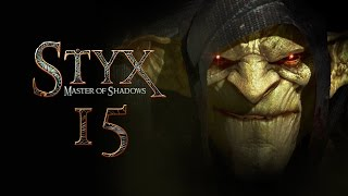 STYX: Master Of Shadows #015 - Verbrennungsanlage [deutsch] [FullHD]