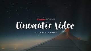 Canon EOS M3 Cinematic Video Test
