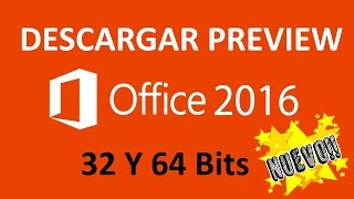 Descargar Office 2016 | Preview | 32 y 64 Bits