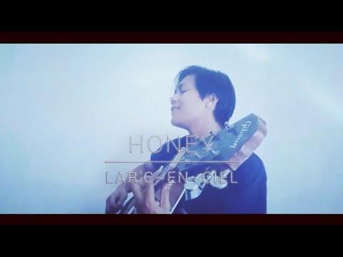 Lar'c~En~Ciel - Honey Acoustic Cover