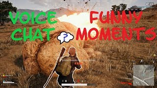 HILARIOUS Proximity Chat - Funny Moments (PUBG) Player Unknown Battlegrounds