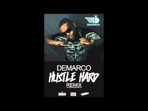 Demarco - Hustle Hard (Remix)