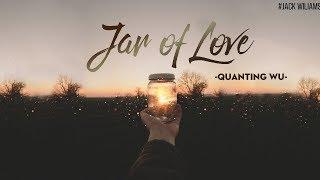 [Vietsub+ Phiên âm tiếng việt] Jar of love vietsub - Wanting Qu ||  Bài hát hot tik tok