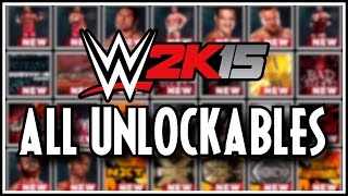 WWE 2K15 - All Unlockables! (Superstars, Attires, Arenas & Managers!)