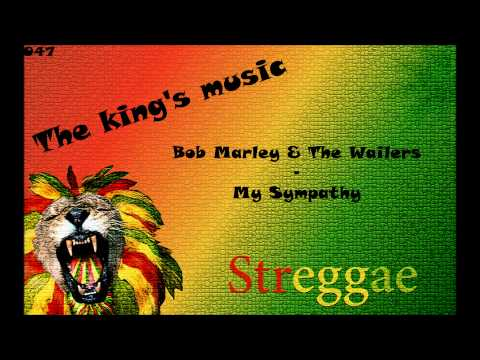 Bob Marley & The Wailers - My Sympathy