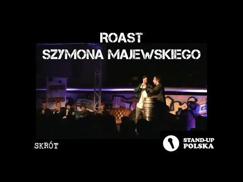 [SKRÓT] Roast Szymona Majewskiego - II Urodziny Stand-up Polska
