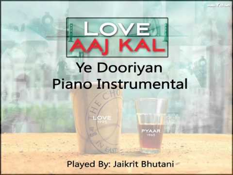Ye Dooriyan - Love Aaj Kal  Piano Instrumental