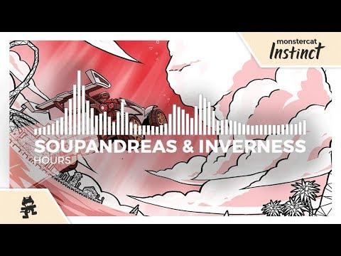 Soupandreas amp inverness - Hours Monstercat Release