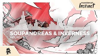 Soupandreas & inverness - Hours [Monstercat Release]