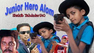 Junior hero alom//funny video//Hero alom//dipjol//most funny video//Shakib Talukder140