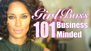 Girl Boss 101: Business Minded