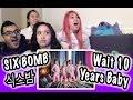 KPOP REACTION SIX BOMB 식스밤 WAIT 10 YEARS BABY 10년만 기다려 베이베 mp3