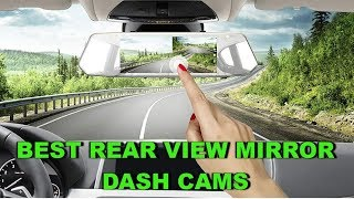BEST REAR VIEW MIRROR DASH CAMS Of 2019 On Amazon