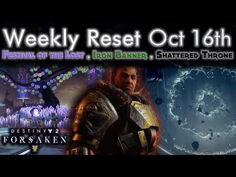 Weekly Reset Oct 16th - Festival of the Lost, Shattered Throne, Iron Banner - Destiny 2 Forsaken