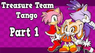 .:SU - Treasure Team Tango - Part 1:.