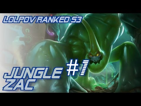 ► LoLPoV - Jungle Zac #1 Road to Diamond S3 (League of Legends Live Commentary)