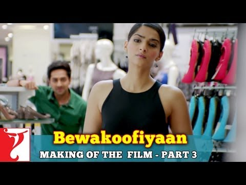 Making Of The Film - Part 3 - Bewakoofiyaan