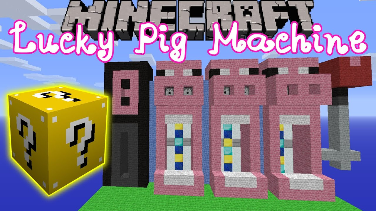 Comments to the video: Minecraft: Lucky Block Mod Pig Slot Machine Mini-Game - Modded Mini-Game