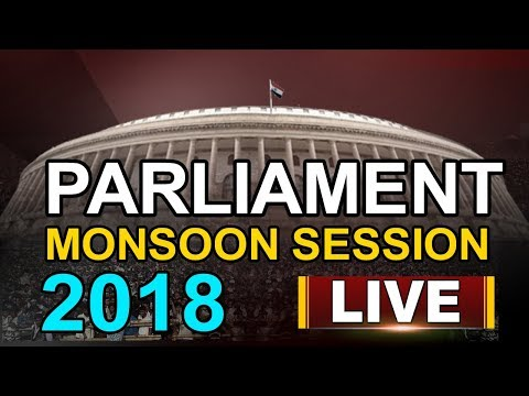 Parliament Monsoon Session 2018 Live | ABN Live
