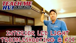 TEACH ME RV! Interior LED Light Troubleshooting & Fix!