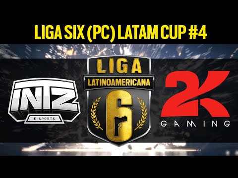 FINAL - INTZ e-Sports VS. 2Kill Gaming - Liga Six (PC) LATAM Cup #4  - Rainbow Six Siege