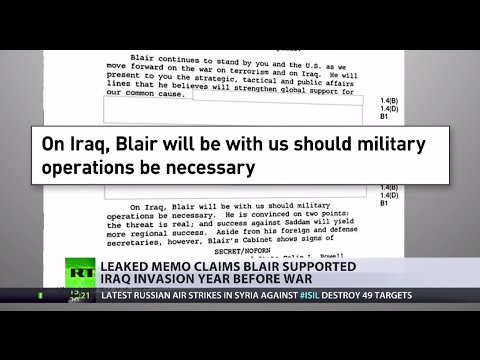 'Cheerleader': Leaked memo claims Blair supported Iraq invasion year before war