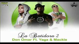 Watch Don Omar La Batidora 2 video