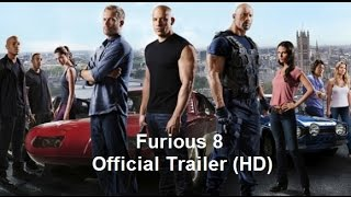 Furious 8 -  Official Trailer HD