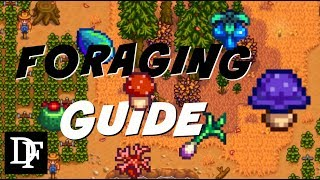 Foraging! Everything You Need to Know! - Stardew Valley