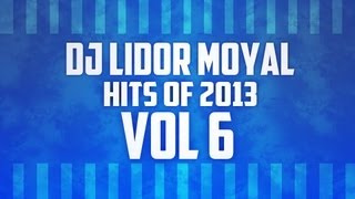 download lagu ♫dj Lidor Moyal - Hits Of 2013 Vol 6♫ gratis