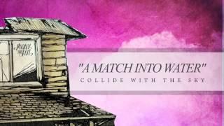 Watch Pierce The Veil A Match Into Water video
