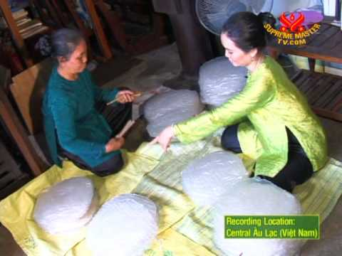 Specialty Food & Traditional Cuisine from Âu Lạc (Vietnam) - Rice Wrapper Paper