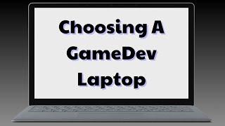 Choosing A Game Development Laptop 2018 Edition