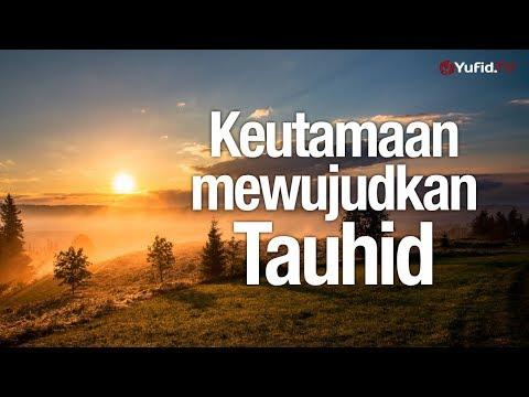 Ceramah Agama: Keutamaan Mewujudkan Tauhid - Ustadz Lalu Ahmad Yani, Lc.