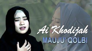 MAUJU' QOLBI Cover By AI KHODIJAH ( El - Mighwar )
